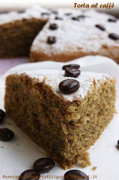 Senza glutine...per tutti i gusti!: Torta al caffè senza glutine e senza latte