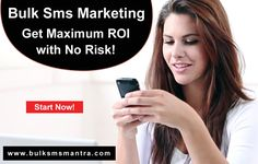 Bulk SMS Marketing – Get Maximum ROI with No Risk! Mass or Bulk Sms, you can count on our powerful to collaborate and create high performance Bulk sms marketing campaigns. Know more details visit : http://www.bulksmsmantra.com/