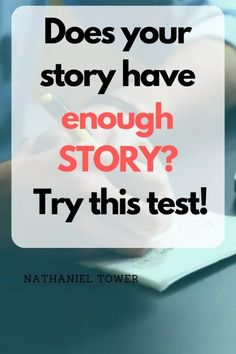 Do you have a strong enough story? Perform this one test to find out if your story will hold up and hook your reader. Book Writing Tips, Writing Strategies, Writing Help, Writing Skills, Writing Prompts, Start Writing, Writing Resources, Real Life Quotes, Quotes Quotes