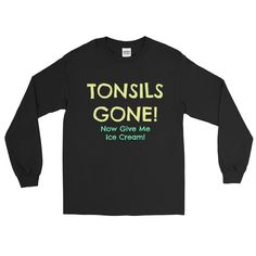 Excited to share the latest addition to my #etsy shop: TONSIL REMOVAL Long Sleeve Shirt | Get Well Soon | Recovery Gift | Gag Gift | Colorful Get Well Funny Positive Joke Long Sleeve Shirt http://etsy.me/2iaYUol #clothing #shirt #tonsilremoval #getwellsoon #getwellsoongift #recov