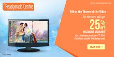 Tell us the theme of the video. All winners will get flat 25% off from J.K Readymade Centre.  http://www.foreseegame.com/play-games/Theme-of-Video/ce497bdfd718bdeb