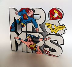 A hand painted Mr Superman & Mrs Wonderwoman letters, ideal for wedding and home use made from light weight paper mache. Includes a decorated display/gift box. These are Made to order.