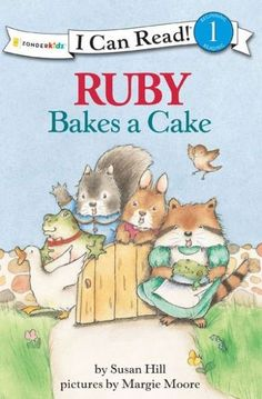 Ruby Bakes a Cake (I Can Read)