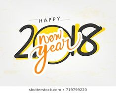 Vector Illustration Creative Happy New Year Stock Vector (Royalty Free) 535570138 Hindu New Year, Happy New Year 2018, Royalty Free Stock Photos, Logos, Creative, Illustration, Logo, Illustrations