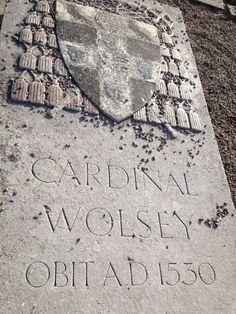 Cardinal Wolsey's grave