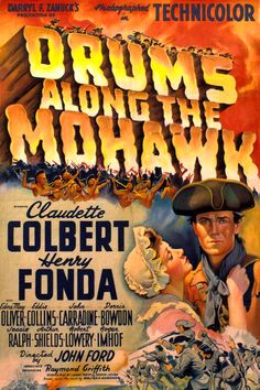 One of those classic movies where the man actually slaps the woman in order to get her to settle down. Yeah, classic...Drums Along the Mohawk (1939)