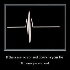 This is why it's good to have ups and downs in life! #nursing #humor #lol