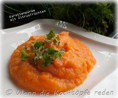 Karottenpüree mit Zitrusfruechten #karotten #franzoesisch #rezept #gesund #leicht #puree