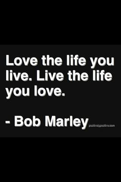 Perfect quote by Bob Marley