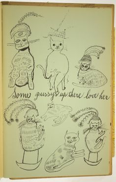 """""""Some pussy up there love her,"""" from Holy Cats By Andy Warhol's Mother , 1957 