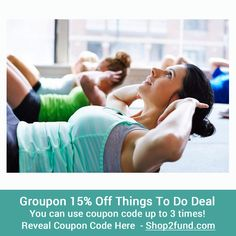 Stay active this year and take advantage of this #Groupon 15% off Things to Do Coupon Code. You can even use the coupon code up to 3 times! Hurry, this offer is valid until tonight only!  Reveal Coupon Code Now: http://www.shop2fund.com/coupon/15-off-any-things-to-do-deal-use-coupon-code-up-to-3-times/745958/
