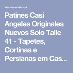 Patines Casi Angeles Originales Nuevos Solo Talle 41 - Tapetes, Cortinas e Persianas em Casa e decoração no Mercado Livre Portugal