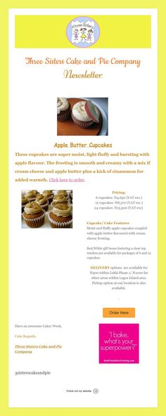 Three Sisters Cake and Pie Company Newsletter Three Sisters cake - company newsletter