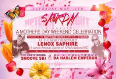 Uptown Saturday Night Mother's Day Weekend Celebration @ Lenox Saphire Saturday May 11, 2014 « Bomb Parties – Club Events and Parties – NYC ...