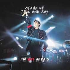 STAND UP TALL AND SAY I'M NOT AFRAID