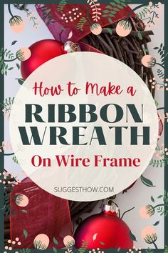 You can use ribbon wreaths for doors and fireplaces for decoration. The most common method of making a DIY ribbon wreath is by using a wire frame supporting the ribbon. This step by step tutorial shows how to make a ribbon wreath on wire frame to decorate your door for Christmas! #diy #decor #homehacks #diyhacks Ribbon Wreath Tutorial, Easy Burlap Wreath, Fabric Wreath, Diy Ribbon, Ribbon Wreaths, Wreath Crafts, Deco Mesh Wreaths, Diy Wreath, Door Wreaths