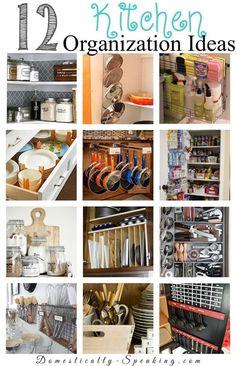 12 Kitchen Organization Ideas - Domestically Speaking