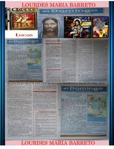 REMESA EVANGELIO SEGÚN SAN LUCAS 24,13-35. DOMINGO III DE PASCUA. 4 DE MAYO DEL 2014. PARTE 2 +LOURDES MARÍA BARRETO+