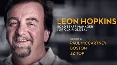 Leon Hopkins, 2013 Hall of Fame Inductee. 1985 Recording Arts graduate, now Road Staff Manager, Clair Global with credits on  Paul McCartney, Boston, ZZ Top, Reba McEntire, Genesis, George Michael, Clint Black, Janet Jackson, The Kinks, Santana, and Eric Clapton.