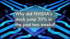 Why did NVIDIA's stock jump in the past two weeks? Cheap Web Hosting, Ecommerce Hosting, Two By Two, The Past, Neon Signs, Posts, Blog, Messages, Blogging