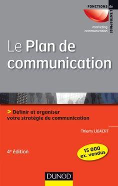 """Sortie de la 4eme édition de l'ouvrage """"Le Plan de  communication"""""""