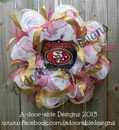 San Fransisco 49er's Wreath!  www.facebook.com/adoorabledesigns