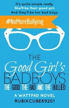 The Good Girl's Bad Boys: The Good, The Bad, And The Bullied (Wattys 2015 Winner) (on Wattpad) https://www.wattpad.com/164034109?utm_source=ios&utm_medium=pinterest&utm_content=share_reading&wp_page=story_end&wp_originator=QiP5qXGCDntYGazRuqui%2BX73Blwz5ZX43qZ84HG9eM%2FDsk%2BoE9ztQT%2FStC04EAkEvWBxGrjx%2FkT6r0iz1%2F%2Fs3f9h2oHz1m74glNcXOuH9%2Bo8CvGYKWvZDF3AAgg5X7se #humor #Humor #amreading #books #wattpad