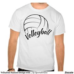Volleyball Stylized Design with Fun Font Shirts