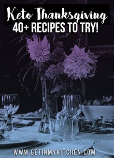 Keto Thanksgiving: 40+ recipes to try!