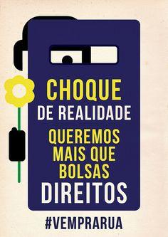 Reality Shock! #changebrazil --- Choque de realidade! #vemprarua