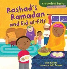 Rashad's Ramadan and Eid Al-Fitr (Cloverleaf Books - Holidays and Special Days): Lisa Bullard, Holli Conger: 9780761385837: Amazon.com: Books