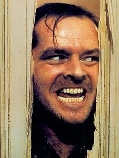 Here's Johnny!! The Shinning...