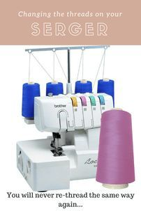 Sewing Tips For Beginners Never re-thread again! The best way to change serger threads. Serger Projects, Easy Sewing Projects, Sewing Projects For Beginners, Sewing Hacks, Sewing Tutorials, Sewing Patterns, Sewing Tips, Dress Patterns, Sewing Ideas