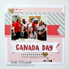 Canada Day luncheon layout from Convention, using all new CTMH products. by Vicki Wizniuk