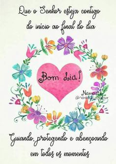 Bom💗Dia!... Uma Abençoada Semana! 😘 Sweetest Day, Projects To Try, Entertaining, Wesley, Sweet Dreams, Humor, Sayings, Quotes, Cute Good Morning Messages