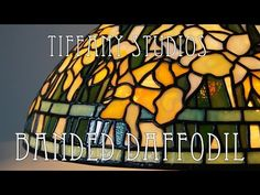 Making of Tiffany Studios Stained Glass Lamp BANDED DAFFODIL