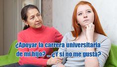 ¿Apoyar la carrera universitaria de mi hijo?… ¿Y si no me gusta? http://www.elartedesabervivir.com/index.php?content=articulo&id=344