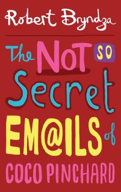 The Not So Secret Emails Of Coco Pinchard: A Funny, Feel-Good Romantic Comedy by Robert Bryndza http://www.amazon.com/dp/B0086V6JLE/ref=cm_sw_r_pi_dp_tUzvvb1FHB6DF