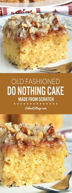 Do Nothing Cake – Cakescottage – Food – Recipe 13 Desserts, Delicious Desserts, Dessert Recipes, Yummy Food, Autumn Desserts, Baking Desserts, Plated Desserts, Christmas Desserts, Food Cakes