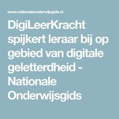 DigiLeerKracht spijkert leraar bij op gebied van digitale geletterdheid  - Nationale Onderwijsgids