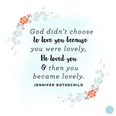 """""""Look into the mirror of your soul and see Gomer reflected back at you. She was the beloved bride and so are you. Embrace your true identity as a chosen and loved woman of God!"""" -  Jennifer Rothschild 