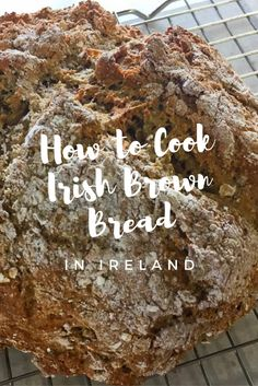 Ever wonder how to make perfectly fresh and warm Irish brown bread? It's easier than you think.