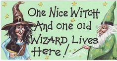 "Plastic Halloween Plaque with a picture of a witch and wizard. Reads""One Nice Witch and One Old Wizard Live Here. Witch, Halloween, Pictures, Fictional Characters, Live, Photos, Photo Illustration, Fantasy Characters, Halloween Stuff"