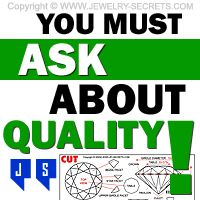►► YOU MUST ASK ABOUT DIAMOND QUALITY ►► Jewelry Secrets