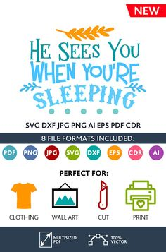 He Sees You When You're Sleeping SVG Cut Files Wall Art Quote Printable Art Decor room Art Poster digital Svg Dxf Cdr Eps Ai Jpg Pdf Png