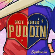Not Your Puddin ♥ Enamel Pin
