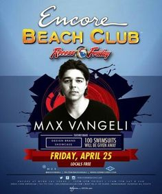 Max Vangeli at Encore Beach Club Las Vegas Friday April 25th. Contact 702.741.CITY(2489) City VIP Concierge for Cabana, Daybed, Bungalow Reservations and the Best of Any & Everything Fabulous in Las Vegas!!! #EncoreBeachClub #VegasPoolParties #CityVIPConcierge *CALL OR CLICK TO BOOK* http://www.cityvipconcierge.com/las-vegas-pools-cabanas.html