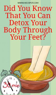 Did You Know That You Can Detox Your Body Through Your Feet? - Health - Here are several ways on how to detox your body through your feet: - Body Detox Cleanse, Full Body Detox, Liver Detox, Liver Cleanse, Stomach Cleanse, Intestine Detox Cleanse, Gluten Detox Cleanse, Best Body Cleanse, Detox Drinks
