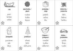 Eriytetty joulu- ja talvisanastomateriaali – Suomi-koulussa Christmas Calendar, Joko, Words, Therapy Ideas, Speech Therapy, Education, Calendar, Speech Pathology, Speech Language Therapy