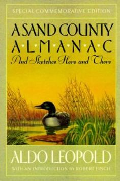 an analysis of the book a sand county almanac by aldo leopold Written with an unparalleled understanding of the ways of nature, the book  includes a  biodiversity & conservation biology  a sand county almanac  remove.
